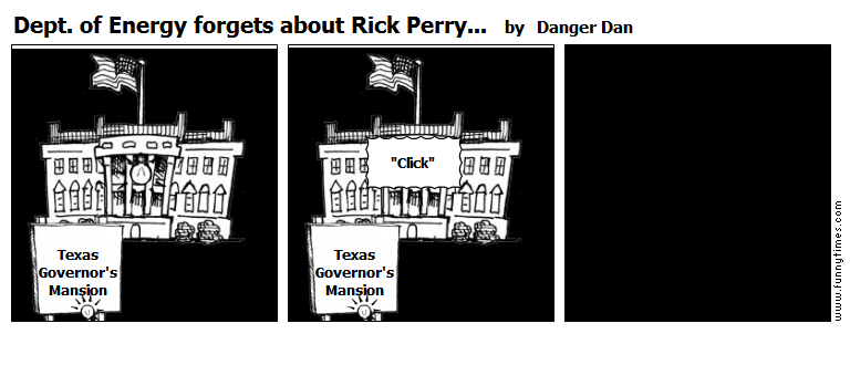 Dept. of Energy forgets about Rick Perry by Danger Dan