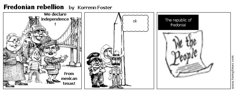 Fredonian rebellion by Korrenn Foster