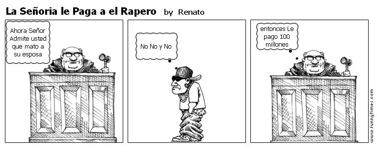 La Seoria le Paga a el Rapero by Renato