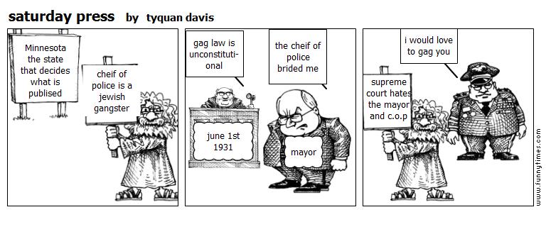 saturday press by tyquan davis