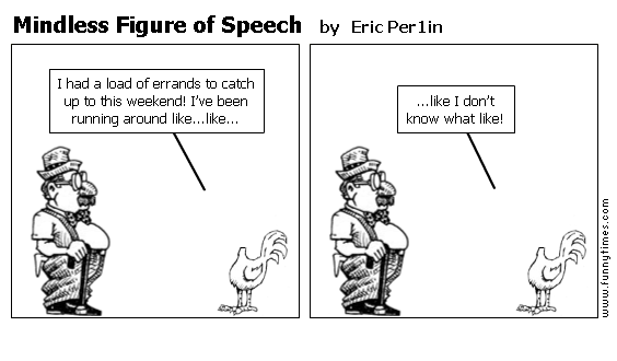 Mindless Figure of Speech by Eric Per1in