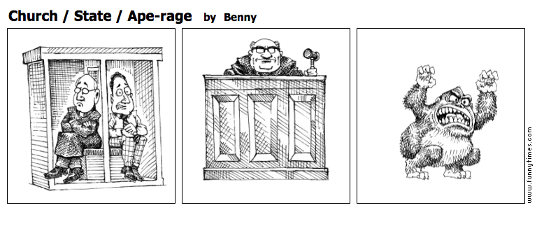 Church  State  Ape-rage by Benny