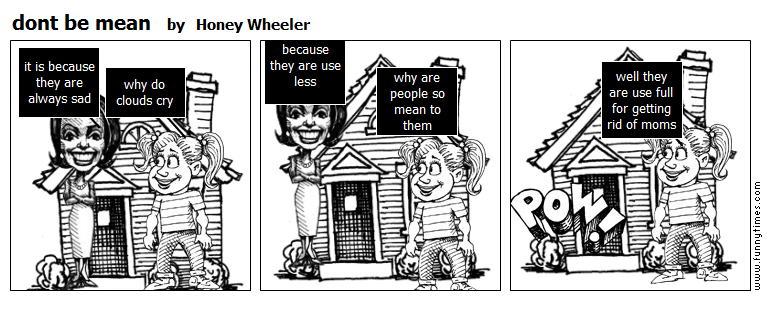 dont be mean by Honey Wheeler