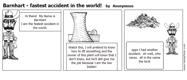 Barnhart - fastest accident in the world by Anonymous