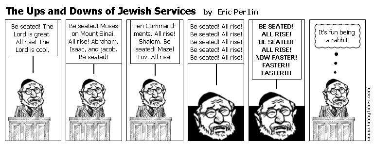 The Ups and Downs of Jewish Services by Eric Per1in