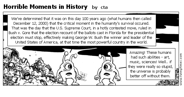 Horrible Moments in History by cta