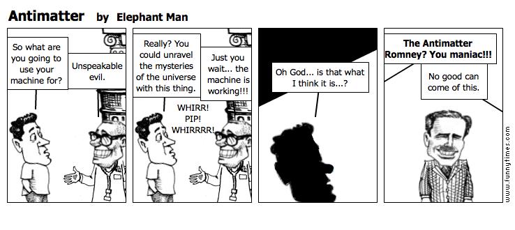 Antimatter by Elephant Man