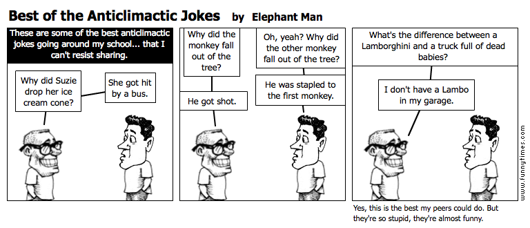 Best of the Anticlimactic Jokes by Elephant Man