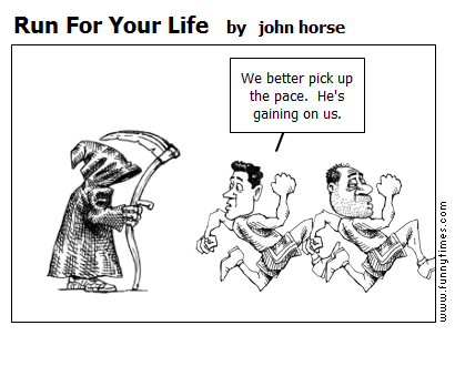 Run For Your Life by john horse