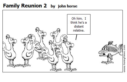 Family Reunion 2 by john horse