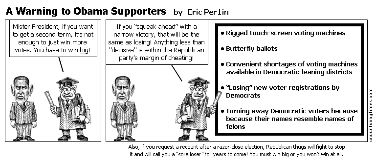 A Warning to Obama Supporters by Eric Per1in