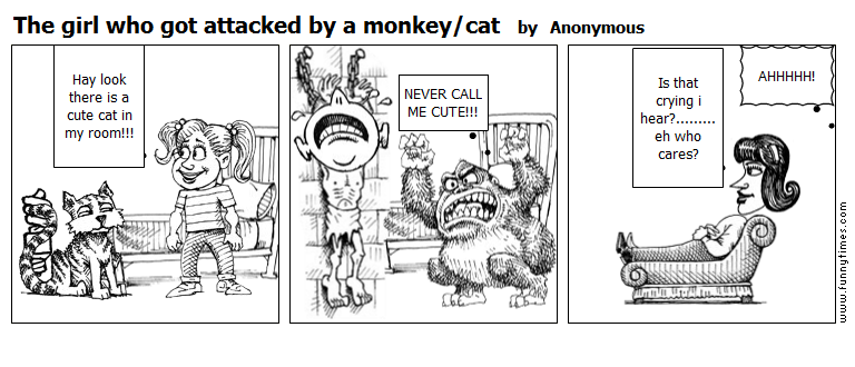 The girl who got attacked by a monkeycat by Anonymous