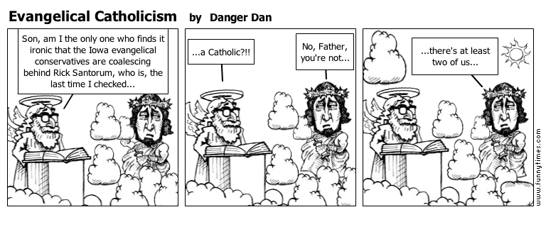 Evangelical Catholicism by Danger Dan