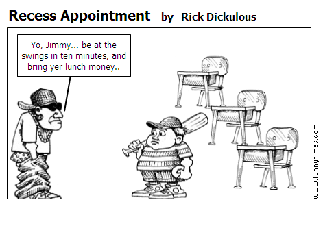 Recess Appointment by Rick Dickulous
