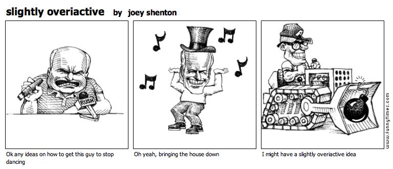 slightly overiactive by joey shenton