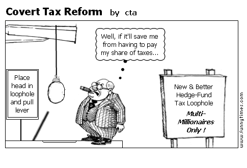 Covert Tax Reform by cta