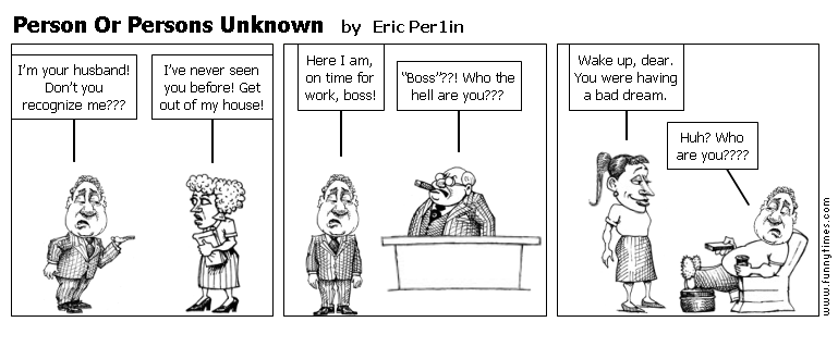 Person Or Persons Unknown by Eric Per1in