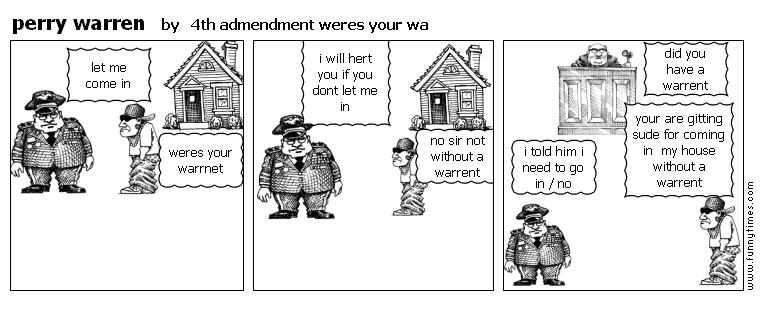 perry warren by 4th admendment weres your wa