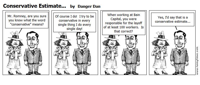 Conservative Estimate... by Danger Dan