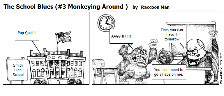 The School Blues 3 Monkeying Around  by Raccoon Man