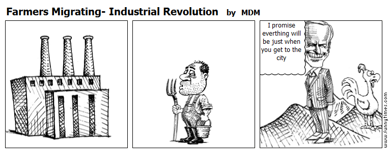 Farmers Migrating- Industrial Revolution by MDM