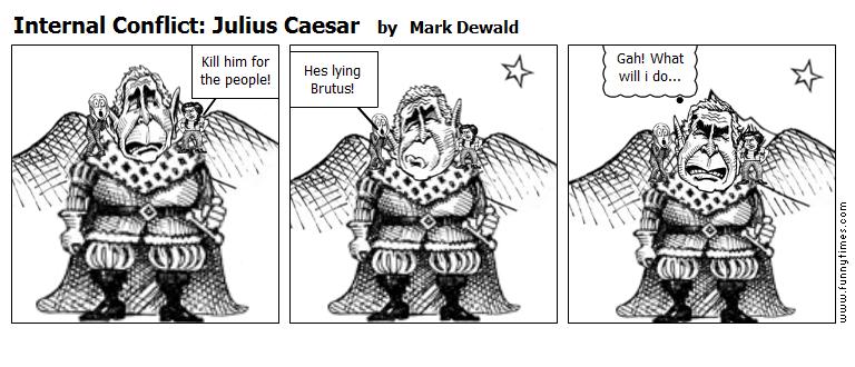 Internal Conflict Julius Caesar by Mark Dewald