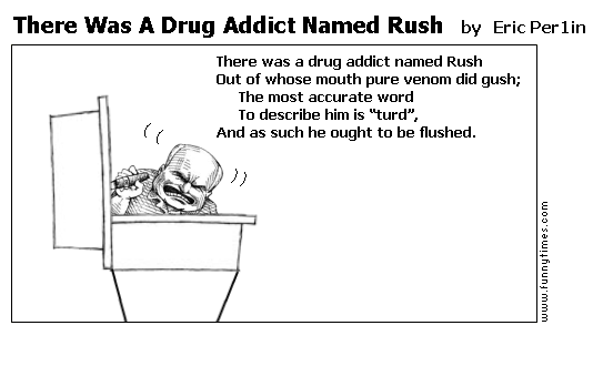 There Was A Drug Addict Named Rush by Eric Per1in