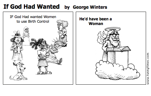 If God Had Wanted by George Winters