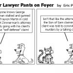 Lawyer Lawyer Pants on Foyer