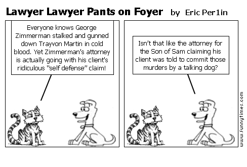 Lawyer Lawyer Pants on Foyer by Eric Per1in
