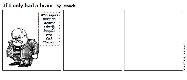 If I only had a brain by Mooch
