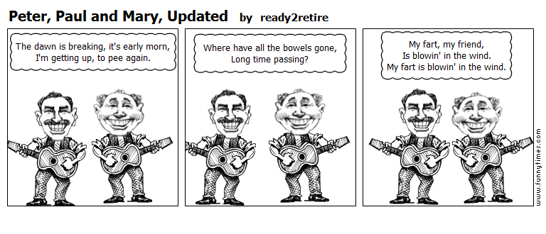 Peter, Paul and Mary, Updated by ready2retire