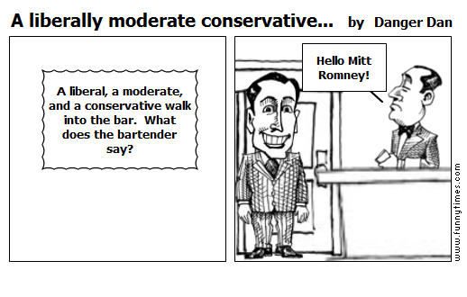 A liberally moderate conservative... by Danger Dan