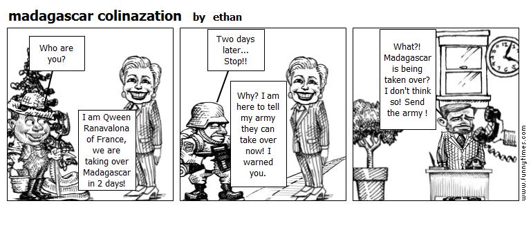 madagascar colinazation by ethan