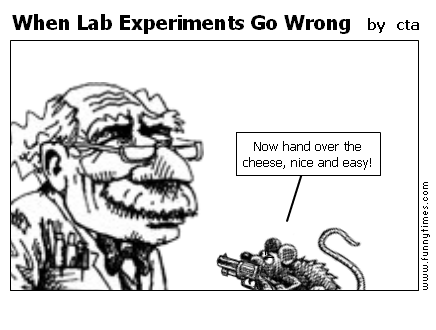 When Lab Experiments Go Wrong by cta