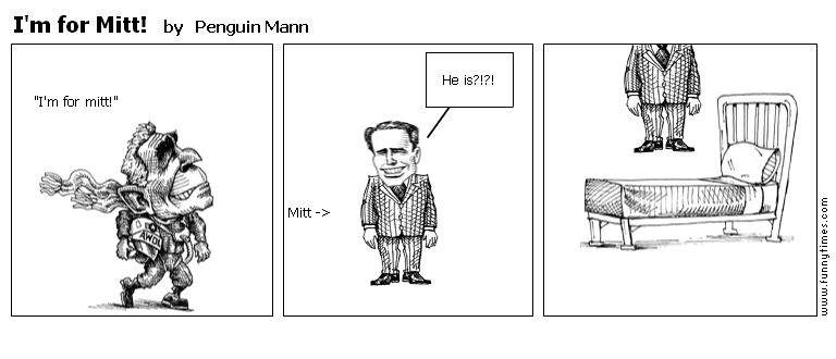 I'm for Mitt by Penguin Mann