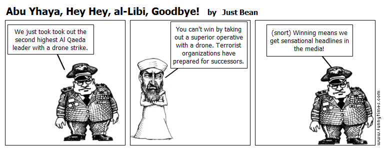 Abu Yhaya, Hey Hey, al-Libi, Goodbye by Just Bean