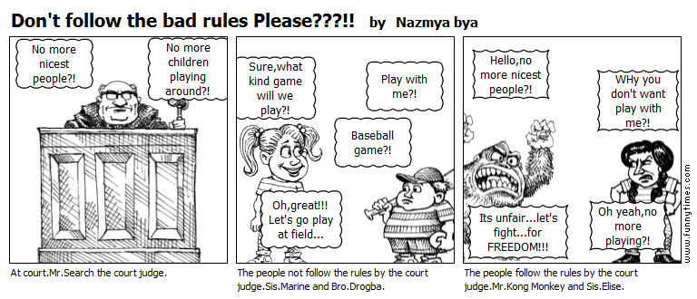 Don't follow the bad rules Please by Nazmya bya