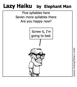 Lazy Haiku