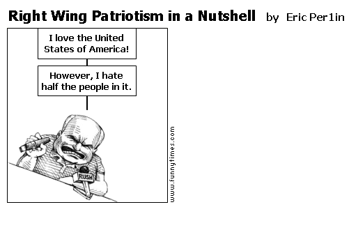 Right Wing Patriotism in a Nutshell by Eric Per1in