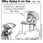 Why dying is no fun