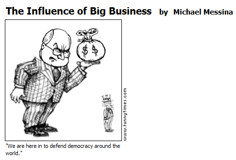 The Influence of Big Business by Michael Messina