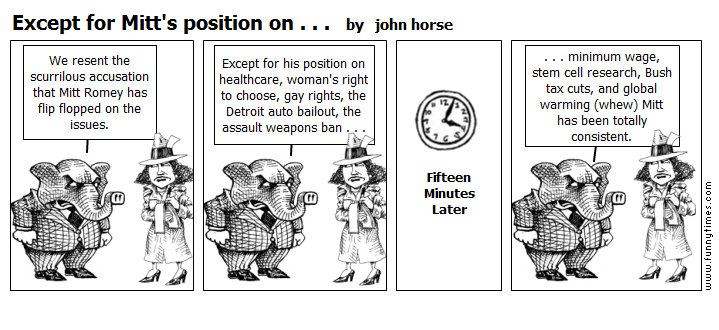 Except for Mitt's position on . . . by john horse