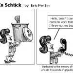 Calling In Schtick