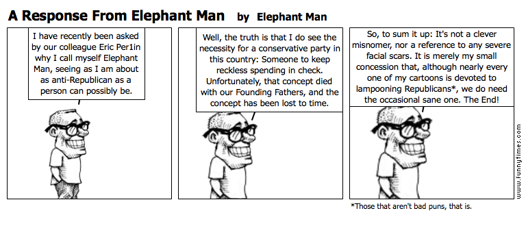 A Response From Elephant Man by Elephant Man