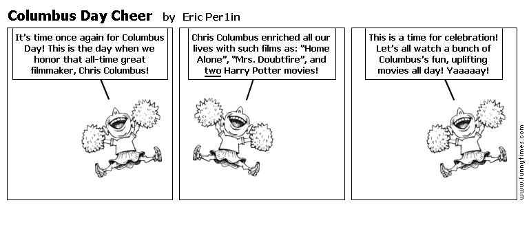 Columbus Day Cheer by Eric Per1in