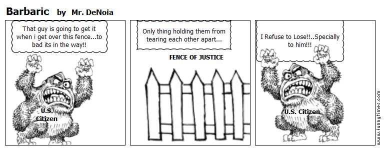 Barbaric by Mr. DeNoia