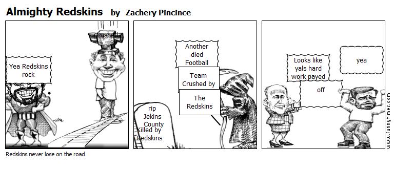 Almighty Redskins by Zachery Pincince