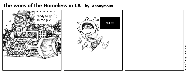The woes of the Homeless in LA by Anonymous