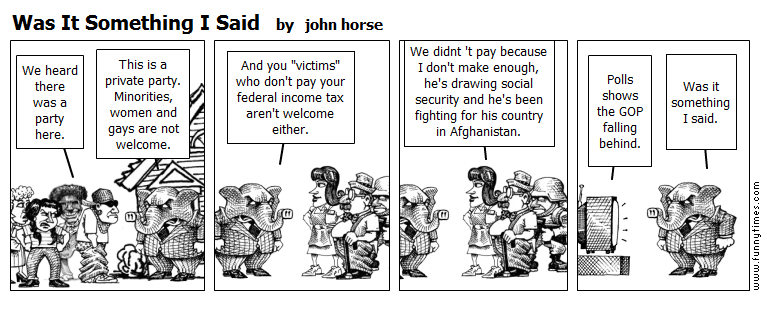 Was It Something I Said by john horse